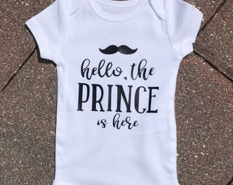 Hello The Prince Is Here Onesie