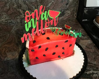 Custom One in A Melon theme cake topper with watermelon