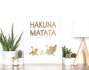 Hakuna Matata (Lion King) - Rose Gold Foil Print - Disney - Quote - Gift Idea