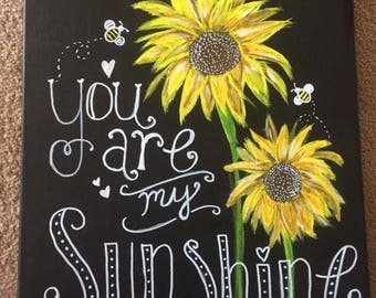 You Are My Sunshine 12 X 16 With Mat