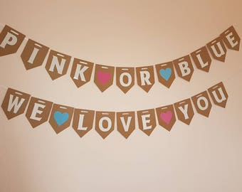 Pink or blue WE LOVE YOU Bunting /Gender Reveal banner / Baby Shower decorations / Hanging Garland / pink blue girl or boy / Mom to be party