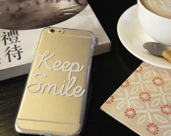 Keep Smile Clear iPhone 8 Plus case iPhone X case iPhone 7 case iPhone 6S case Samsung Galaxy Note 8 case Samsung Galaxy S7 edge case White