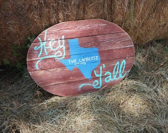 Personalized Texas Hey Y'all Reclaimed Wood Sign