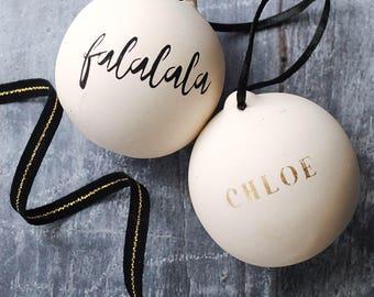 Fa La La La Personalised Christmas Bauble