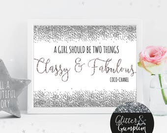 Chanel Girl Should Be Two Things Classy And Fabulous print  , gift idea , home decor, Coco Chanel Fashion Print, gift idea