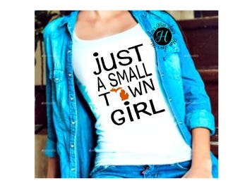 Just a small town girl Michigan Distressed SVG DFX Cut file  Cricut, cameo, state svg, commercial license, home town svg, Michigan svg