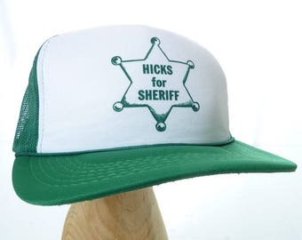 Vintage Green Trucker Hat Hicks for Sheriff