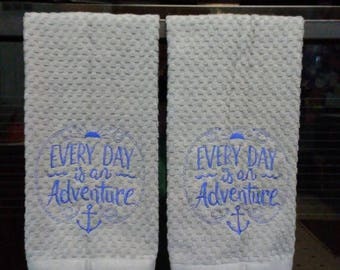 """Set of Two """"Everyday is an Adventure"""" Hand Towel Set for Kitchen or Bath"""