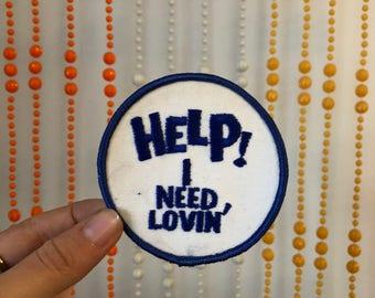 Help! I Need Lovin' Patch