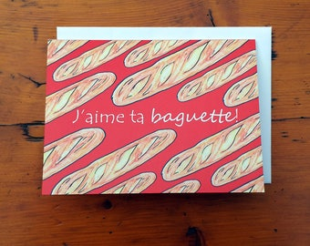 Carte de souhaits humoristique ''J'aime ta baguette''