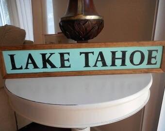Lake Tahoe Wooden Sign
