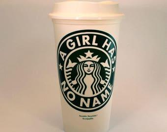 A Girl Has No Name Starbucks Cup, Arya Stark, Game Of Thrones Starbucks Cup, Game Of Throne Gift, Starbucks Travel Cup, GOT Gift
