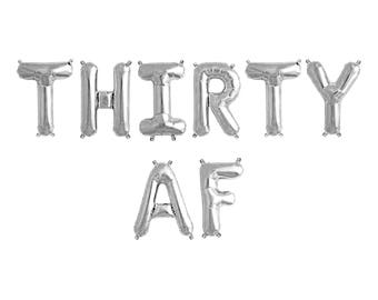 "THIRTY AF Letter Balloons | 16"" Silver Letter Balloons 