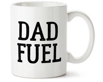 Coffee mug, Custom mug, Dad fuel, gift for dad, fathers mug, best dad, super dad, dad fuel mug, dad fuel cup, Father's Day gift