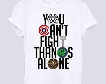 New infinity war You Can't Fight Thanos Alone Graphic t shirt Men