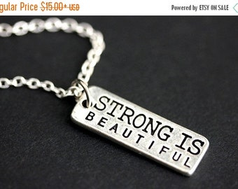 EASTER SALE Strong Is Beautiful Necklace. Strength Necklace. Encouragement Charm Necklace. Strength Jewelry. Silver Necklace. Handmade Neckl