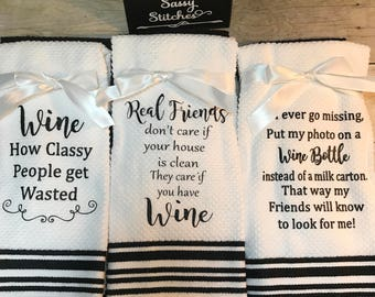 Kitchen Towels, towels with wine sayings, decorative kitchen towels, towel set, kitchen towel set, wine towels, kitchen decor , kitchen