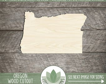 Wood Oregon State Laser Cut Shape, DIY Craft Supply, All 50 States Available, Many Size Options, Wood Oregon Cut Out