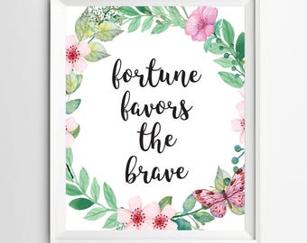Fortune favors the brave Wall art print quote wall decor Nursery print decor nursery inspirational quote Kids Wall Art printable
