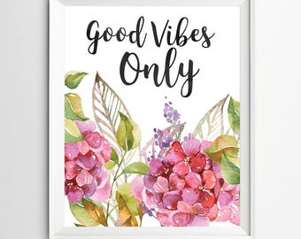 Good vibes only print poster Kids Wall Art Teen Room Decor Motivational quote art Positive Art Quote Print wall decor inspirational quotes