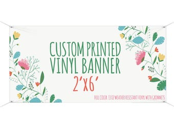 2'x6' Printed Banner, Custom Banner, Custom Sign, Party Banner, Birthday Banner, wedding Banner, Large Banner, Shower Banner, Baby Shower