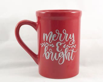 Merry and Bright Coffee Mug - Christmas Coffee Mug - Christmas Coffee Cup- Coffee Lover Gift