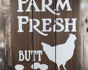 Farm Fresh Butt Nuggets wood sign - chicken coop - barn  - chicken eggs - farm to table - rustic gifts
