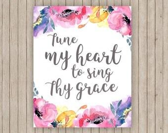 "Tune my Heart to Sing Thy Grace Printable Hymn Art 8x10"""
