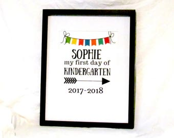 Custom First Day Of School Sign Customized Sign Custom Name Digital Print Personalized First Day of Kindergarten Instant Download