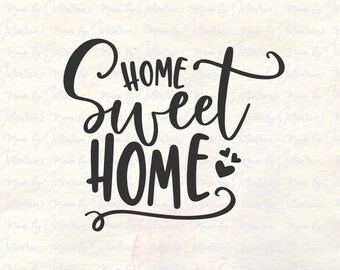 Home sweet home svg, home svg, home sign svg, home wall svg, home svg file, housewarming svg, welcome svg, home quotes svg, home svg sayings