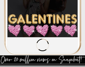 Snapchat Galentine's Day, Galentine's Day Party, Foil Balloons, Galentine's Day Snapchat Filter, VALENTINE'S, VALENTINES Day Snapchat Filter