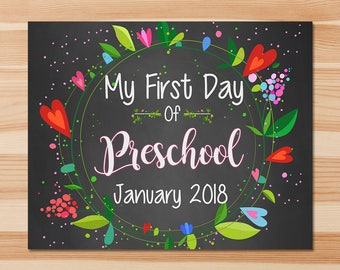 First Day of Preschool Sign - First Day of School Sign - January 2018 - Floral Chalkboard - First Day of School Photo Prop Sign