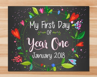 First Day of Year One Sign - First Day of Year 1 Sign - January 2018 - Floral Chalkboard - First Day of School Photo Prop Sign