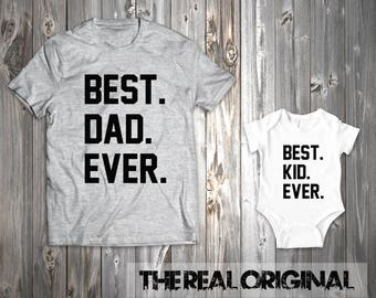 Best Dad Ever Best Kid Ever - Father and Son Matching Shirts Bodysuit Father Matching Father's Day Matching Family Outfits RO241-RO242