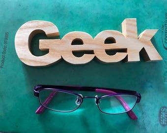 Geek sign, wooden geek sign. Christmas gift, stocking filler, bookworm gift