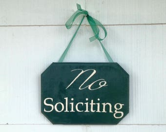 Hand-Painted 'No Soliciting' sign