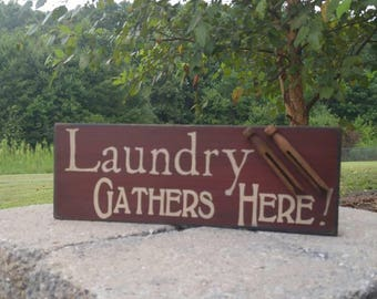 Laundry Gathers Here Sign, Laundry Sign, Washroom Sign, Laundry Room Sign, Laundry Decor, Wood Sign, Antique Clothes Pin, Laundry Room Decor
