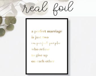 A Perfect Marriage is Just Two Imperfect People... Print // Real Gold Foil // Minimal // Modern Office // Typography // Fashion
