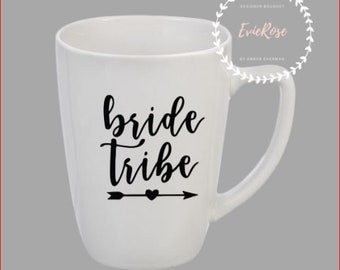 Bride Tribe coffee Mug