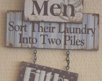 Plaque Laundry Room Men Sort The Laundry Into 2 Piles Filthy & Dirty Kitchen Utility Room Wall Sign SG1299 MEN