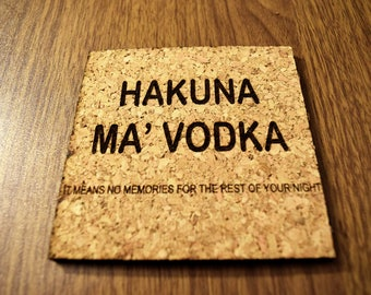 Hakuna Ma' Vodka; It Means No Worries For the Rest of Your Night