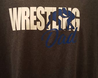 Wrestling Dad T shirt