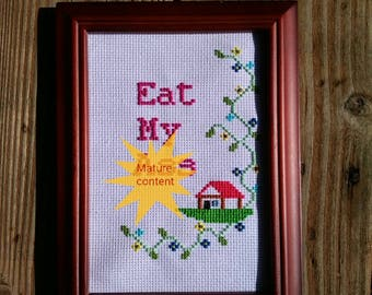 Eat my ass framed cross stitch