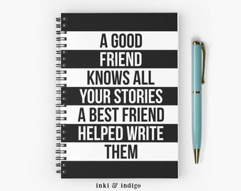 A Good Friend Knows All Your Stories - SSpiral Notebook With Lined Paper, A5 Writing Journal, Diary, Ruled Pages