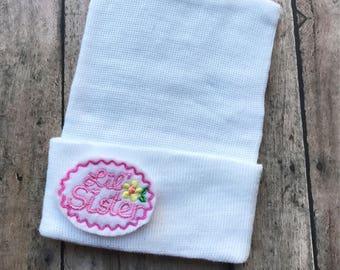 Little sister baby hat - newborn girl hat - baby girl gift - baby girl hat - newborn hat - baby gift - baby shower gift - little sister hat