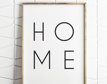 home decor, home print, home sign, home gifts, home wall art, home printable, home decor, home poster, minimal home art