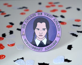 Wednesday Addams (HALLOWEEN) - 58mm - Badge