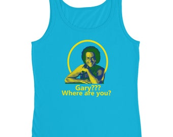 Gary Where Are You  Howard Stern Show Ladies' Tank Top