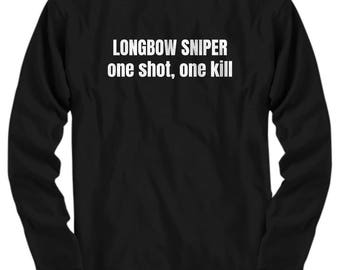 Archery Gift - Archer Shirt - Longbow Sniper - Long Sleeve Tee