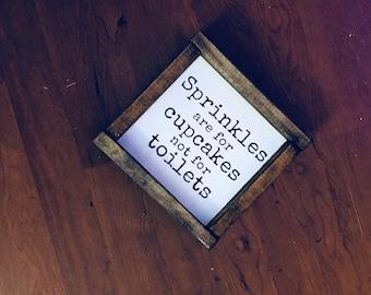 Sprinkles are for cupcakes | Wood Sign | Bathroom Decor | Home Decor